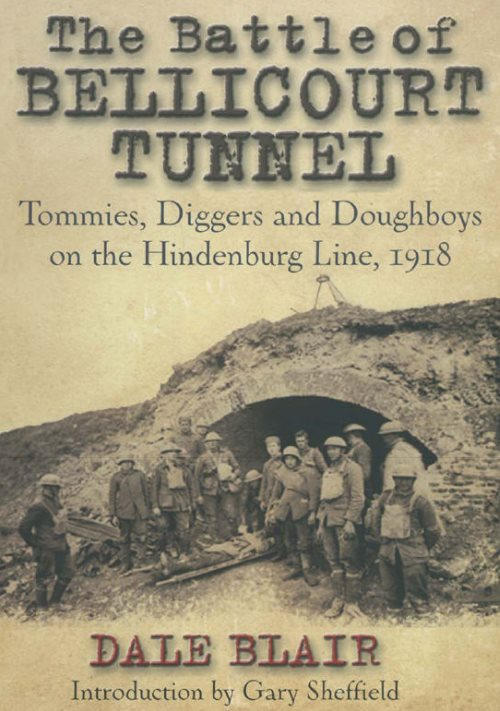 Dale Blair -The Battle of Bellicourt Tunnel